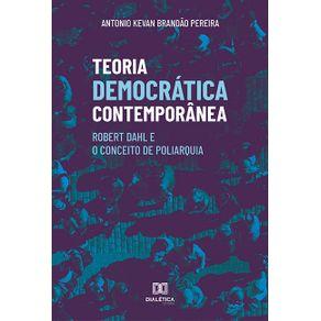 Teoria-democratica-contemporanea--Robert-Dahl-e-o-Conceito-de-Poliarquia