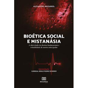 Bioetica-social-e-mistanasia--a-efetividade-de-direitos-fundamentais-e-evitabilidade-de-mortes-antecipadas