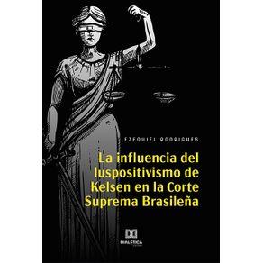 La-Influencia-del-Iuspositivismo-de-Kelsen-en-la-Corte-Suprema-Brasilena