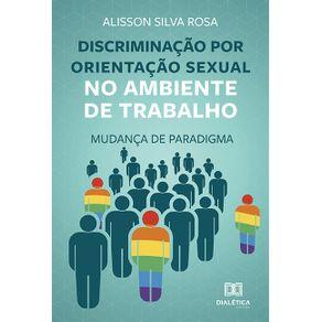 Discriminacao-por-orientacao-sexual-no-ambiente-de-trabalho--mudanca-de-paradigma