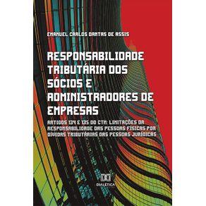 Responsabilidade-tributaria-dos-socios-e-administradores-de-empresas--Artigos-134-e-135-do-CTN