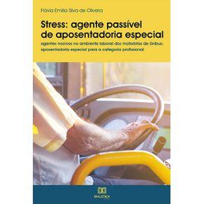 Stress---agente-passivel-de-aposentadoria-especial