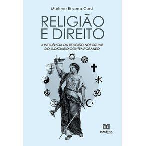 Religiao-e-Direito--a-influencia-da-religiao-nos-rituais-do-judiciario-contemporaneo