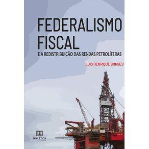 Federalismo-Fiscal--e-a-redistribuicao-das-rendas-petroliferas