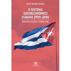 O-Sistema-Socioeconomico-Cubano--1959-2018---concepcao-evolucao-e-situacao-atual