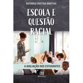 Escola-e-Questao-Racial--a-avaliacao-dos-estudantes