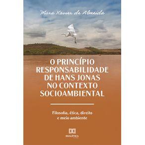 O-Principio-Responsabilidade-de-Hans-Jonas-no-Contexto-Socioambiental--filosofia-etica-direito-e-meio-ambiente