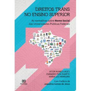 Direitos-Trans-no-Ensino-Superior--as-normativas-sobre-nome-social-das-Universidades-Publicas-Federais