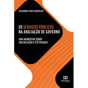 Os-Servicos-Publicos-na-avaliacao-de-governo--uma-narrativa-sobre-sua-relacao-e-efetividade