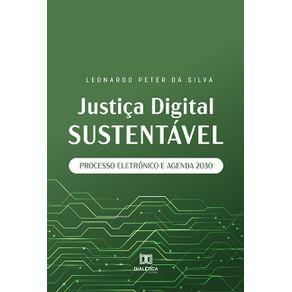 Justica-digital-sustentavel--processo-eletronico-e-agenda-2030