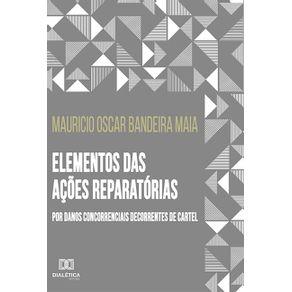 Elementos-das-acoes-reparatorias-por-danos-concorrenciais-decorrentes-de-cartel