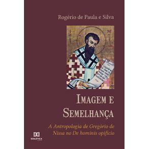 Imagem-e-Semelhanca--a-antropologia-de-Gregorio-de-Nissa-no-De-hominis-opificio
