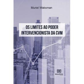 Os-Limites-ao-Poder-Intervencionista-da-CVM