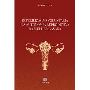 Esterilizacao-Voluntaria-e-a-Autonomia-Reprodutiva-da-Mulher-Casada