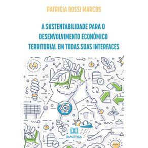 A-sustentabilidade-para-o-desenvolvimento-economico-territorial-em-todas-suas-interfaces