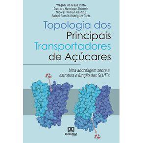 Topologia-dos-Principais-Transportadores-de-Acucares--uma-abordagem-sobre-a-estrutura-e-funcao-dos-GLUTs