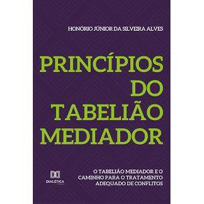 Principios-do-Tabeliao-Mediador--o-tabeliao-mediador-e-o-caminho-para-o-tratamento-adequado-de-conflitos