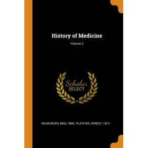 History-of-Medicine--Volume-2