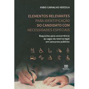 Elementos-relevantes-para-identificacao-do-candidato-com-necessidades-especiais--requisitos-para-concorrencia-as-vagas-da-reserva-legal-em-concursos-publicos