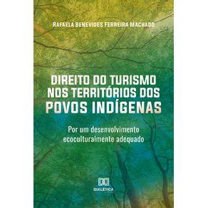 Direito-do-Turismo-nos-Territorios-dos-Povos-Indigenas--por-um-desenvolvimento-ecoculturalmente-adequado