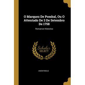 O-Marquez-De-Pombal-Ou-O-Attentado-De-3-De-Setembro-De-1758