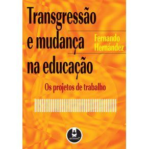TRANSGRESSAO-E-MUDANCA-NA-EDUCACAO
