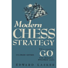 Modern-Chess-Strategy-with-an-Appendix-on-Go