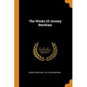 The-Works-Of-Jeremy-Bentham