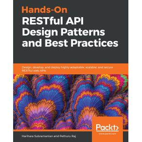 Hands-On-RESTful-API-Design-Patterns-and-Best-Practices