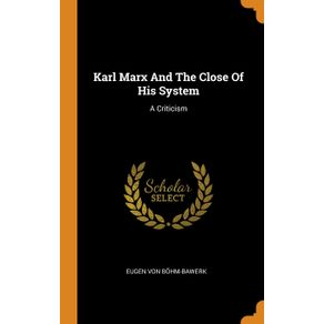 Karl-Marx-And-The-Close-Of-His-System