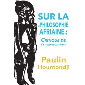Sur-La-Philosophie-Africaine.-Critique-de-Liethnophilosophie
