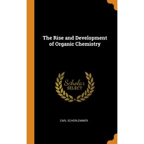 The-Rise-and-Development-of-Organic-Chemistry