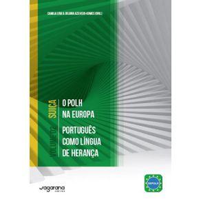 O-POLH-na-Europa---Portugues-como-lingua-de-heranca-Volume-2---Suica