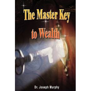 The-Master-Key-to-Wealth