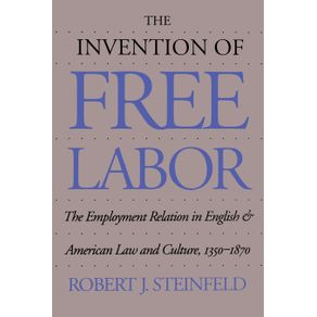 The-Invention-of-Free-Labor