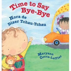 Time-to-Say-Bye-Bye---Hora-de-Dizer-Tchau-Tchau