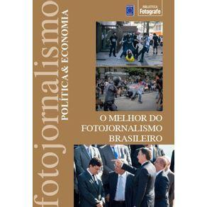 O-Melhor-do-Fotojornalismo-Brasileiro--Politica---Economia