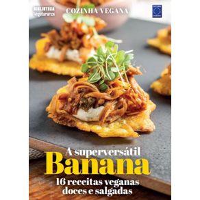 Cozinha-Vegana---A-superversatil-Banana--16-receitas-veganas-doces-e-salgadas