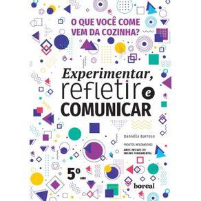 O-que-voce-come-vem-da-cozinha---Colecao-Experimentar-refletir-comunicar--projetos-integradores-–-anos-iniciais-do-ensino-fundamental