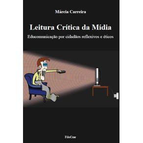 Leitura-Critica-da-Midia--Educomunicacao-por-cidadaos-reflexivos-e-eticos