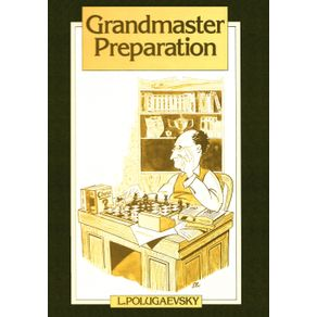 Grandmaster-Preparation