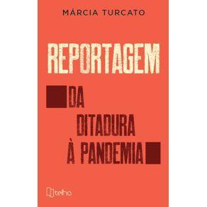 Reportagem--Da-ditadura-a-pandemia