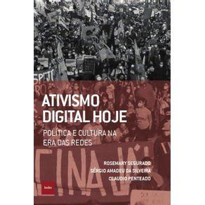 Ativismo-digital-hoje--Politica-e-cultura-na-era-das-redes