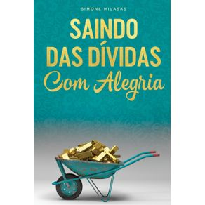 SAINDO-DAS-DIVIDAS-COM-ALEGRIA---Getting-Out-of-Debt-Portuguese