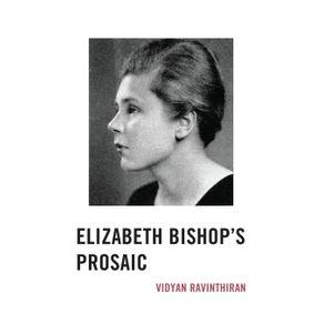 ELIZABETH-BISHOPS-PROSAIC-----PB