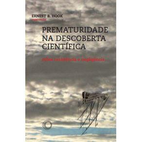 Prematuridade-Na-Descoberta-Cientifica