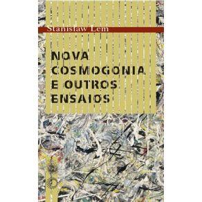Nova-Cosmogonia-E-Outros-Ensaios