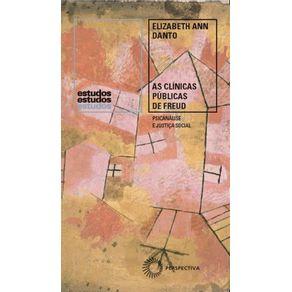 As-clinicas-publicas-de-Freud---Psicanalise-e-Justica-Social-1918-1938
