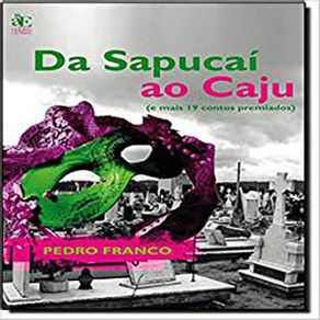 Da-Sapucai-ao-Caju