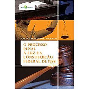 O-Processo-Penal-a-Luz-da-Constituicao-Federal-de-1988